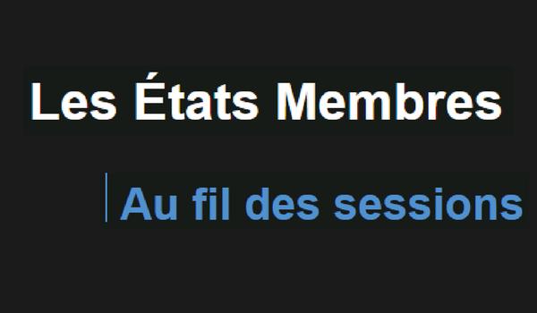 Les États Membres au fil des sessions