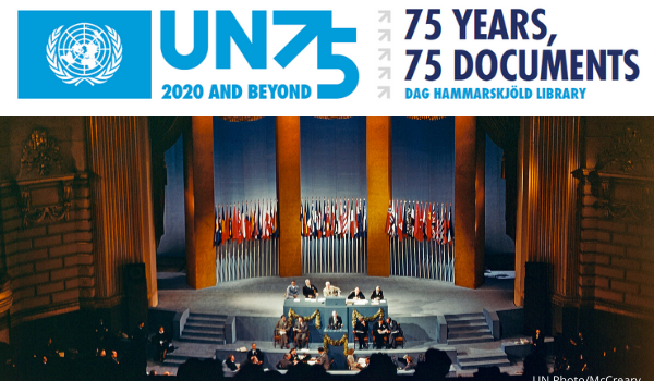 UN75 online exhibit - 75 Years, 75 Documents